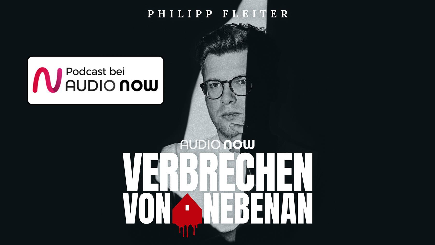 """Philipp Fleiters Podcast """"Verbrechen von Nebenan"""""""