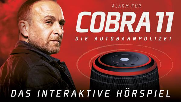 Alarm für Cobra 11 - Interaktives Hörspiel