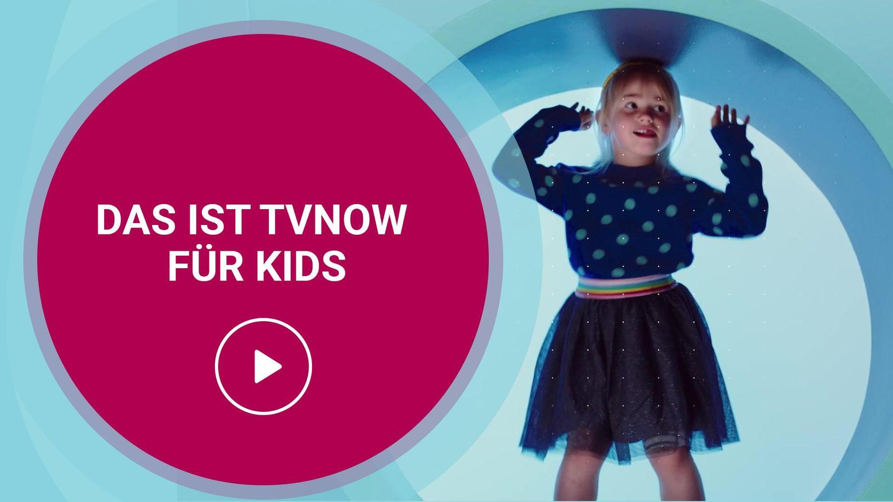 Das ist TVNOW - Kids