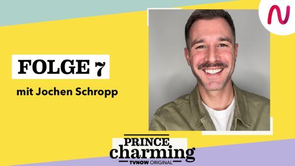 Folge 7 - Jochen Schropp