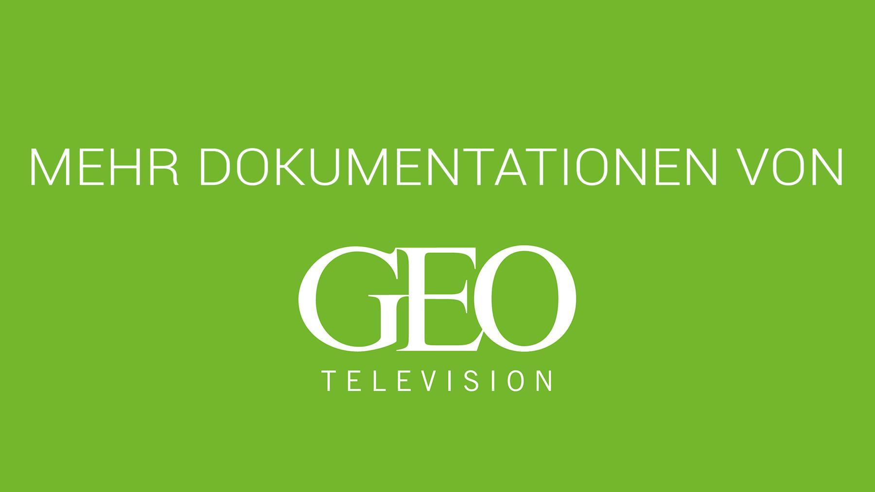 Mehr Dokumentationen von GEO