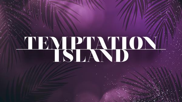 Temptation Island - ab 25. März