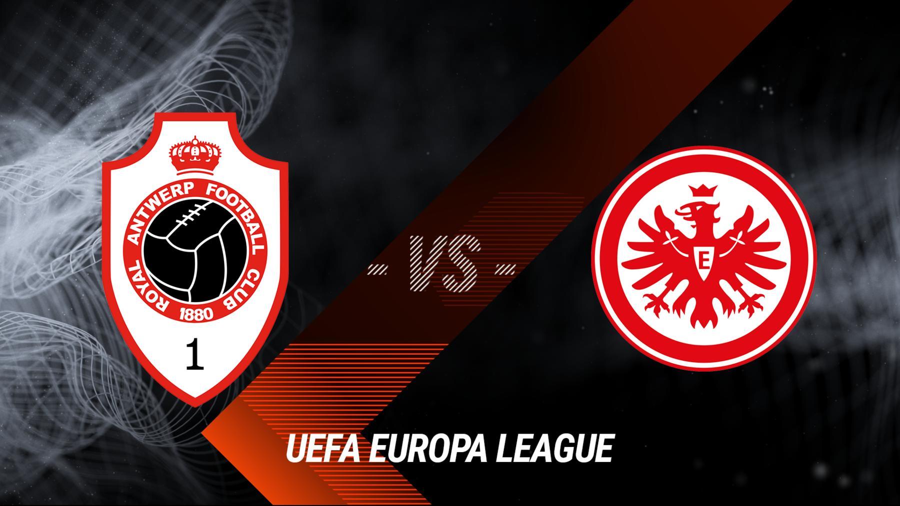 Royal Antwerpen - Eintracht Frankfurt