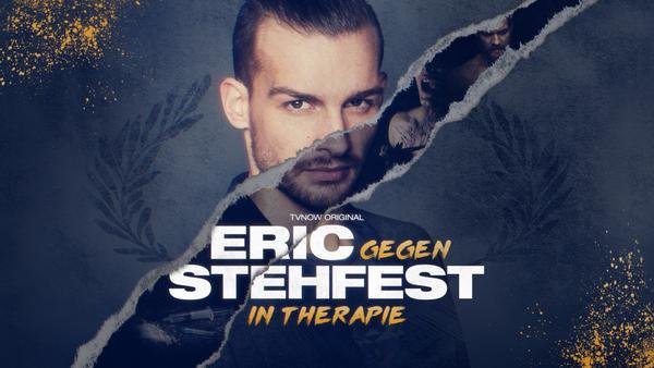 Eric gegen Stehfest: In Therapie - ab 03. Mai