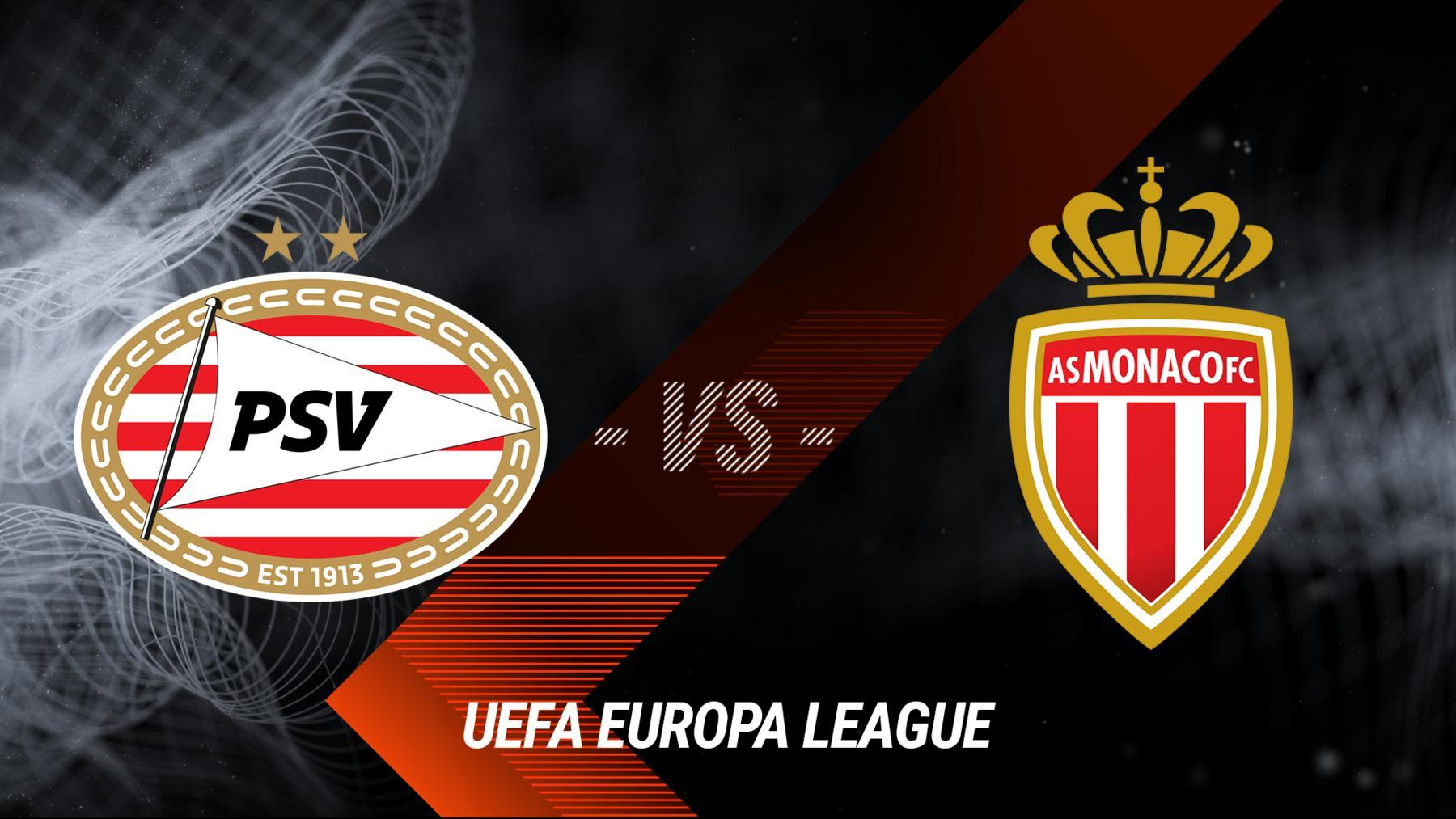 PSV Eindhoven - AS Monaco