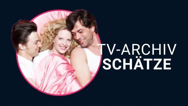 TV-Archiv Schätze