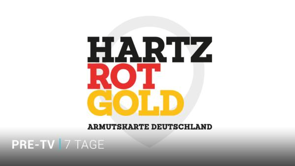 Hartz, Rot, Gold - ab 18.02. im Pre-TV