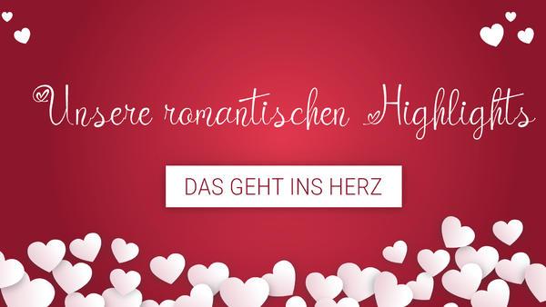 Unsere romantischen Highlights