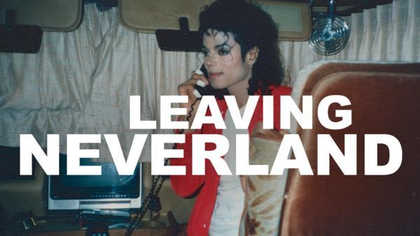 Leaving Neverland - ab 08. März