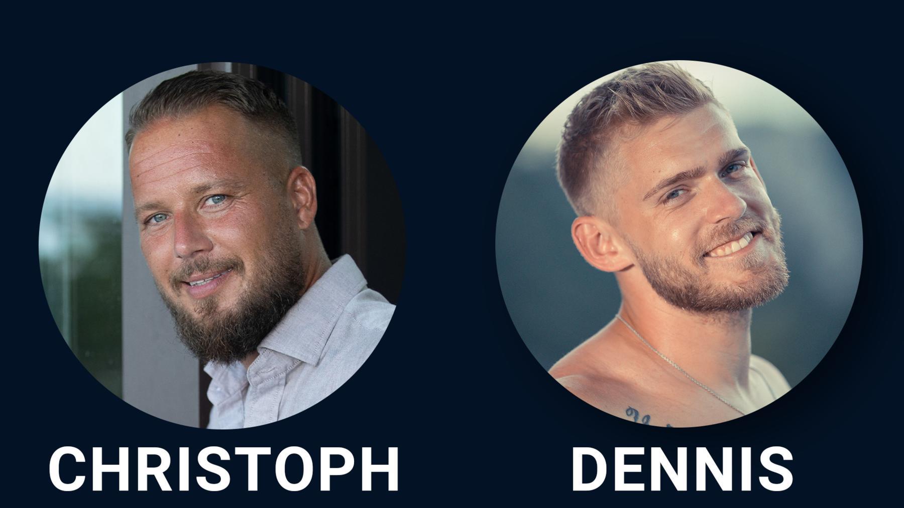 Christoph + Dennis