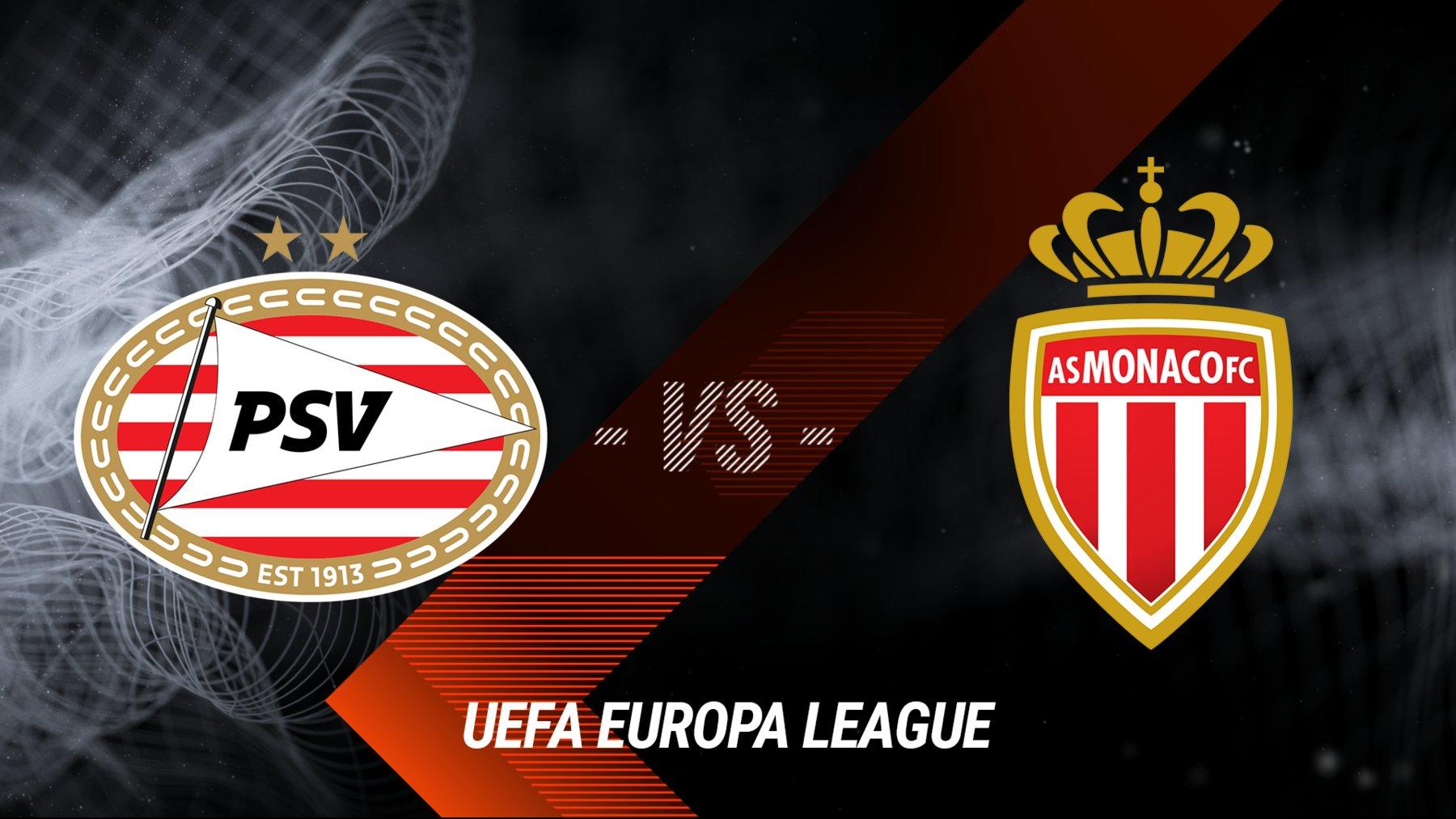PSV Eindhoven vs. AS Monaco