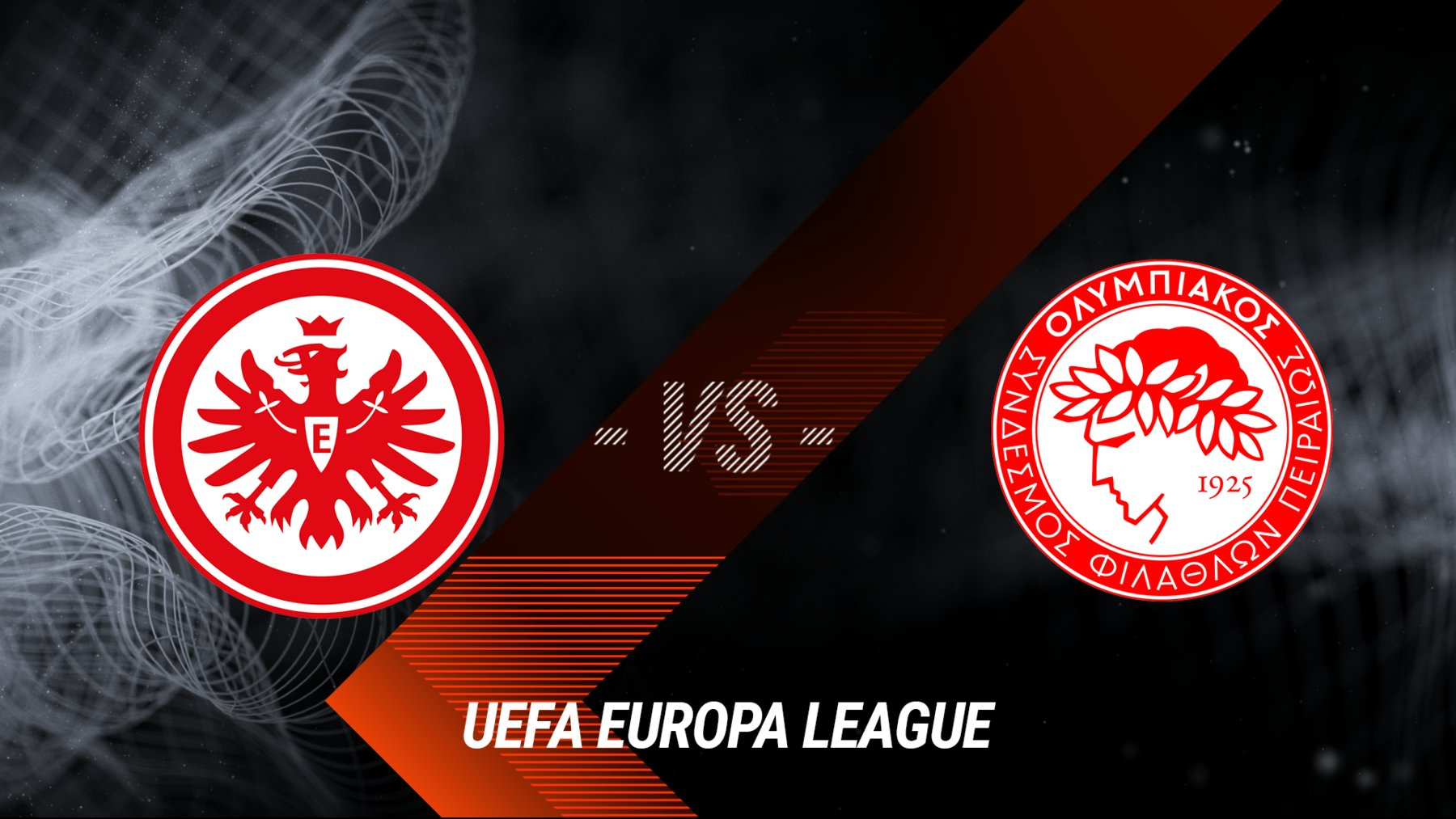 Eintracht Frankfurt vs. Olympiacos Piräus