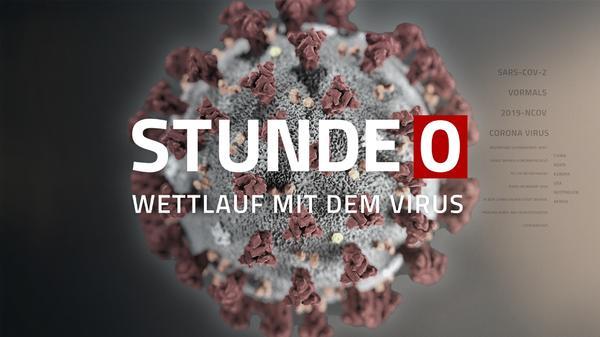 Stunde Null - Wettlauf mit dem Virus Teil 2: Wie besiegen wir Corona?