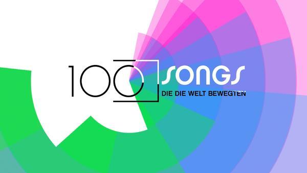100 Songs, die die Welt bewegten