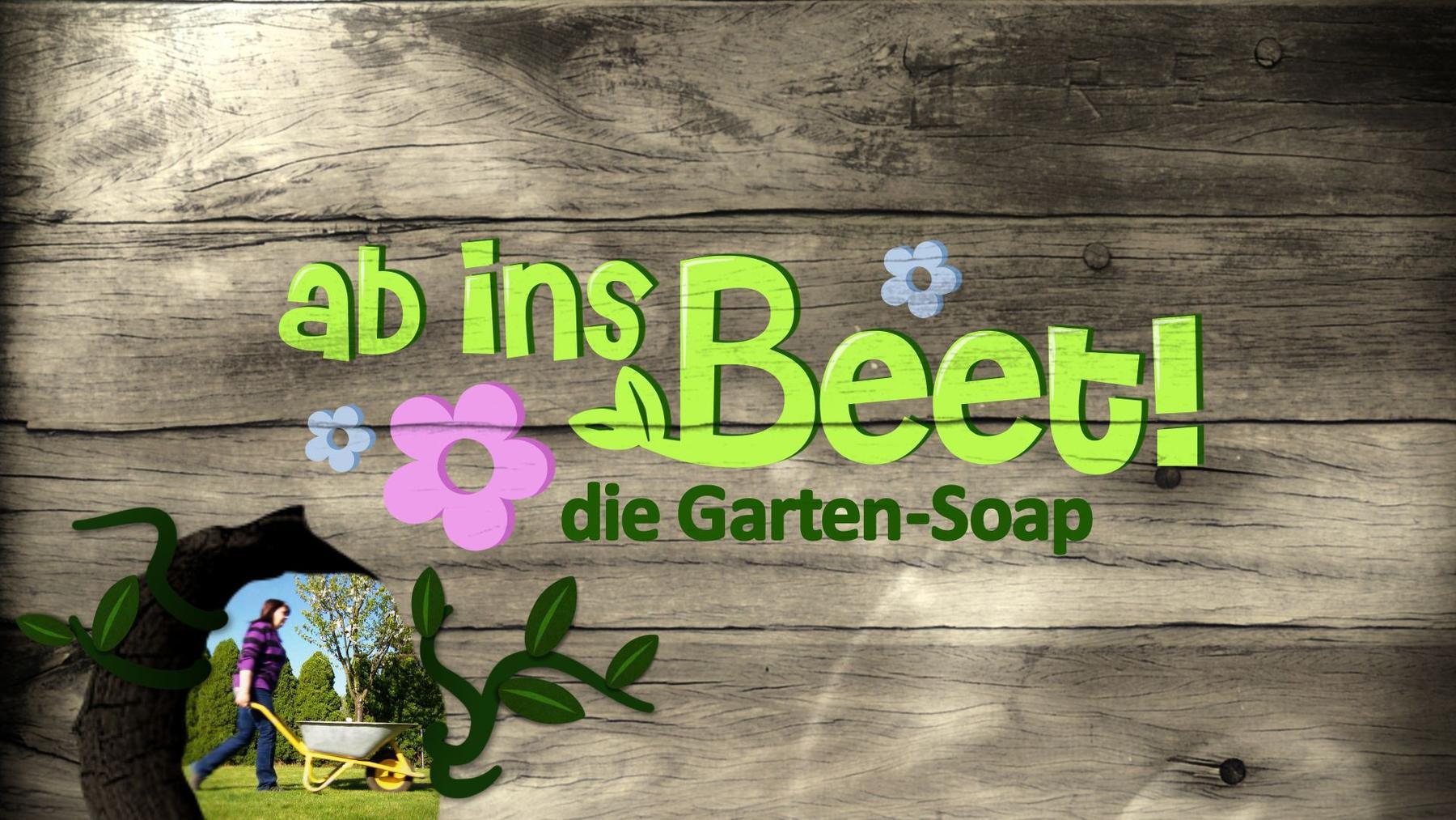 Ab ins Beet! Die Garten-Soap