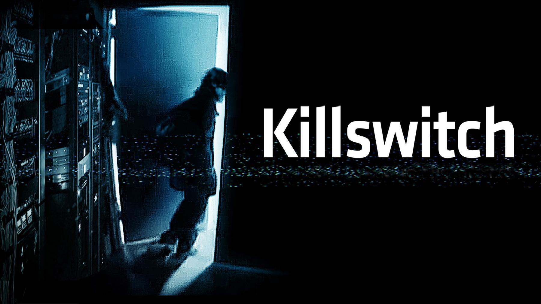 Killswitch - Kampf ums Internet