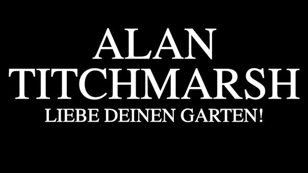 alan-titchmarsh-liebe-deinen-garten