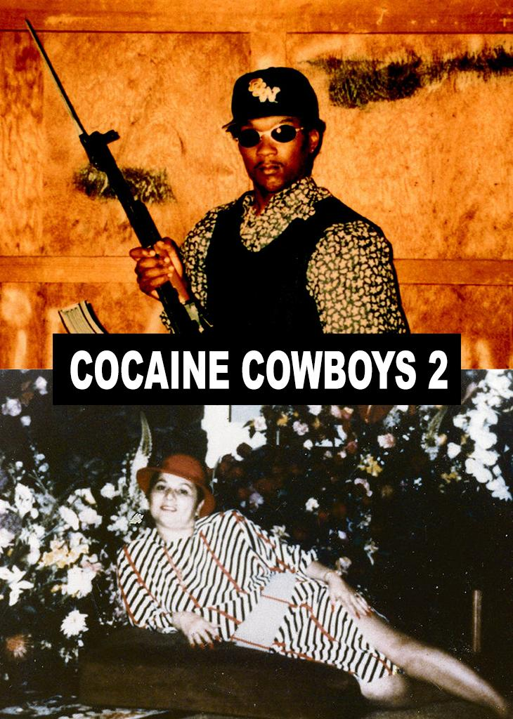 Cocaine Cowboys II - The Godmother