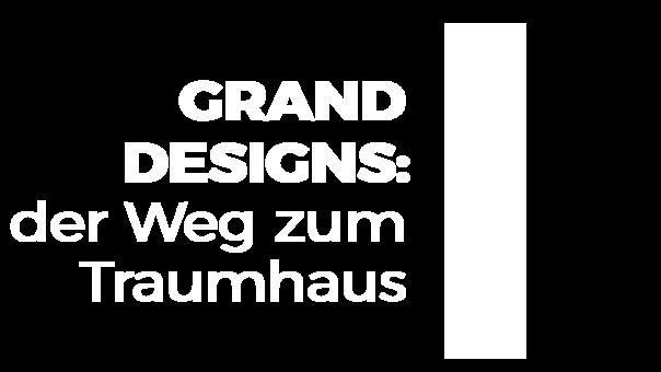 grand-designs-der-weg-zum-traumhaus