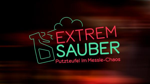 Extrem sauber - Putzteufel im Messie-Chaos