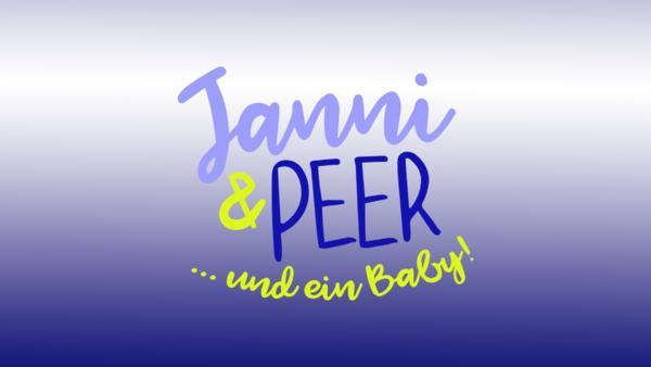 Janni & Peer ... und ein Baby