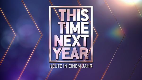 This Time Next Year - Heute in einem Jahr