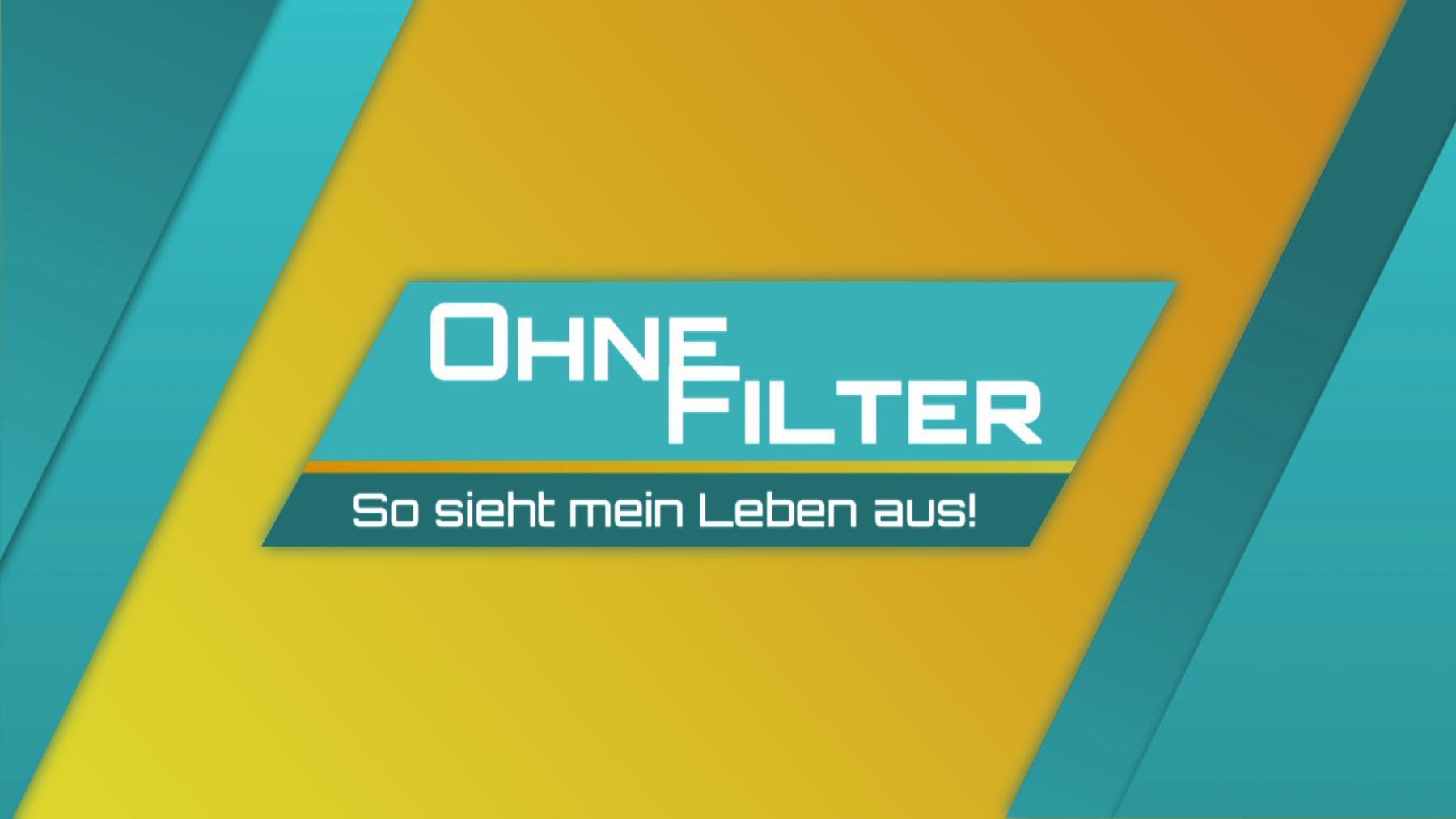 Ohne Filter - So sieht mein Leben aus!