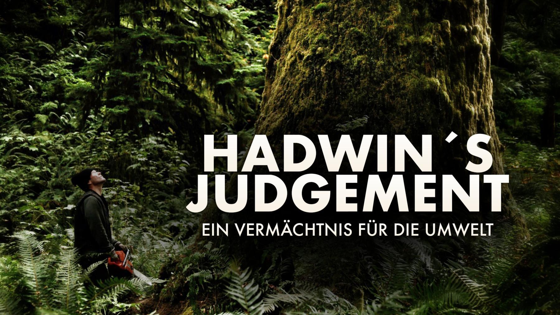 Hadwin's Judgment - Ein Vermächtnis für die Umwelt