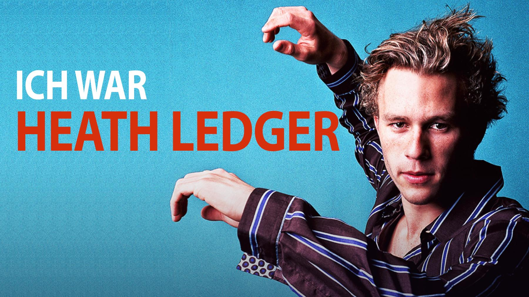 Ich war Heath Ledger