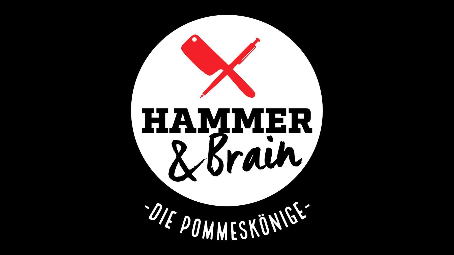 Hammer & Brain - Die Pommeskönige