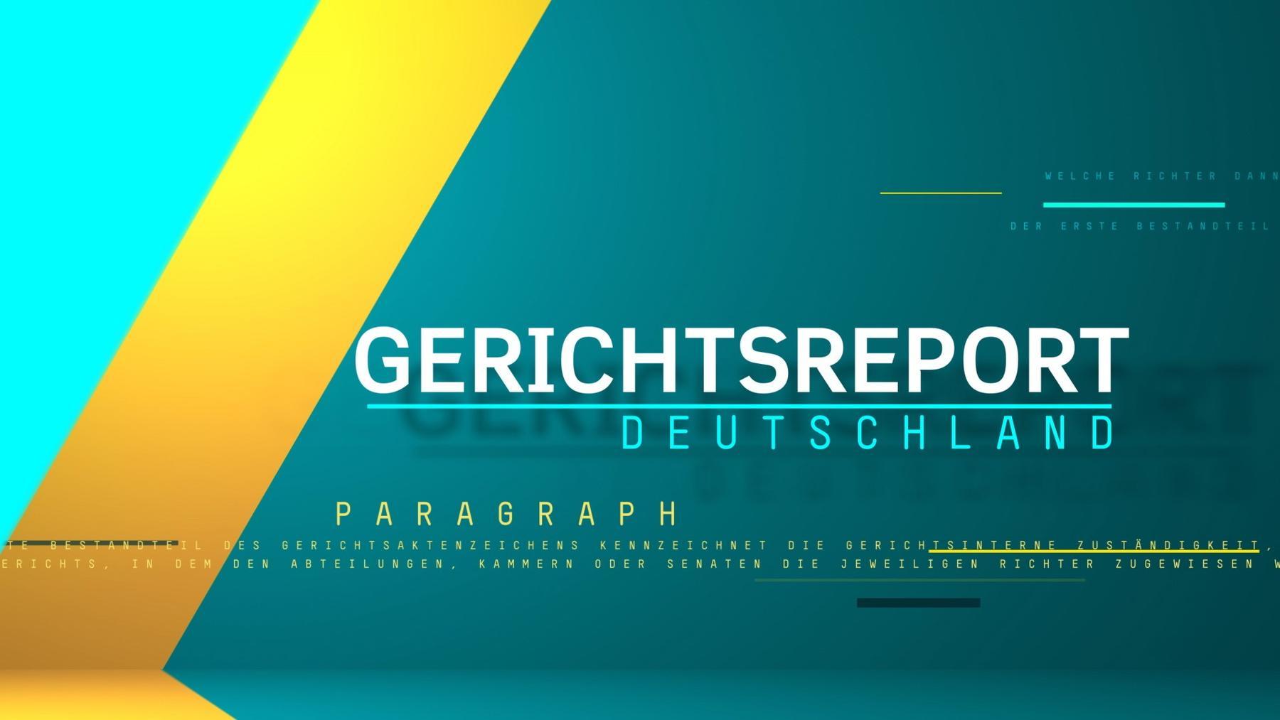 Gerichtsreport Deutschland