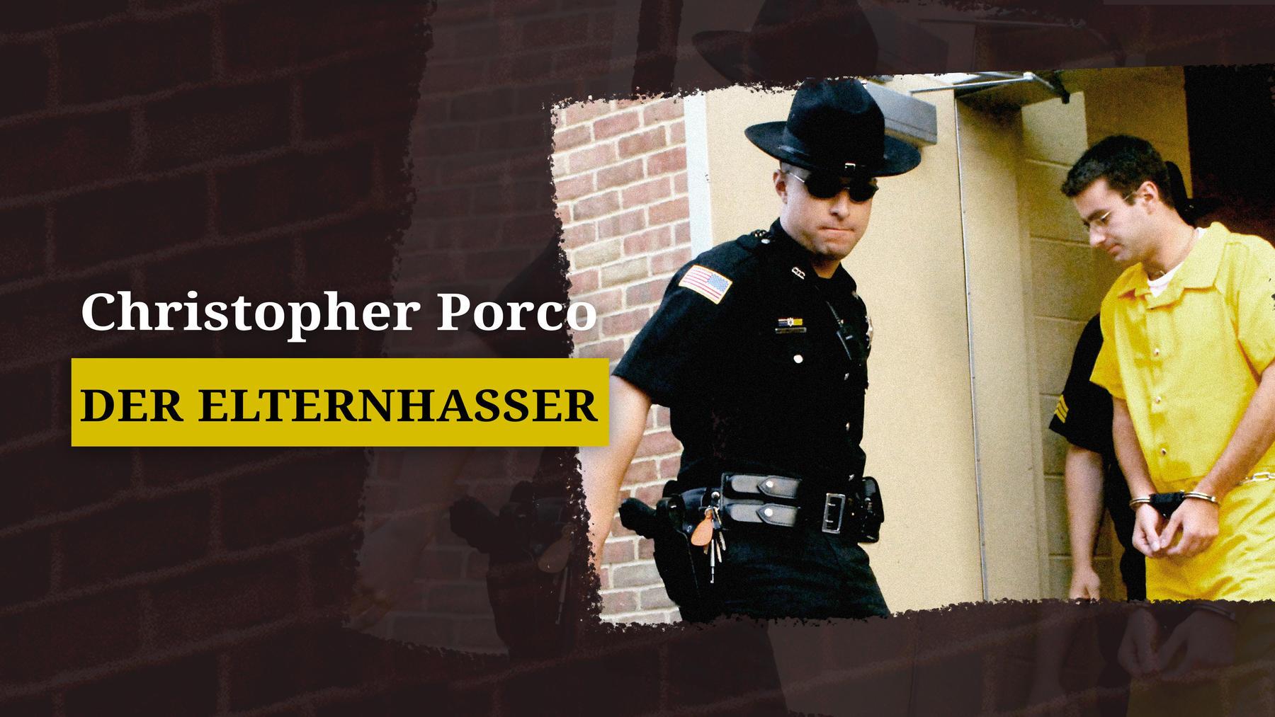Christopher Porco: Der Elternhasser