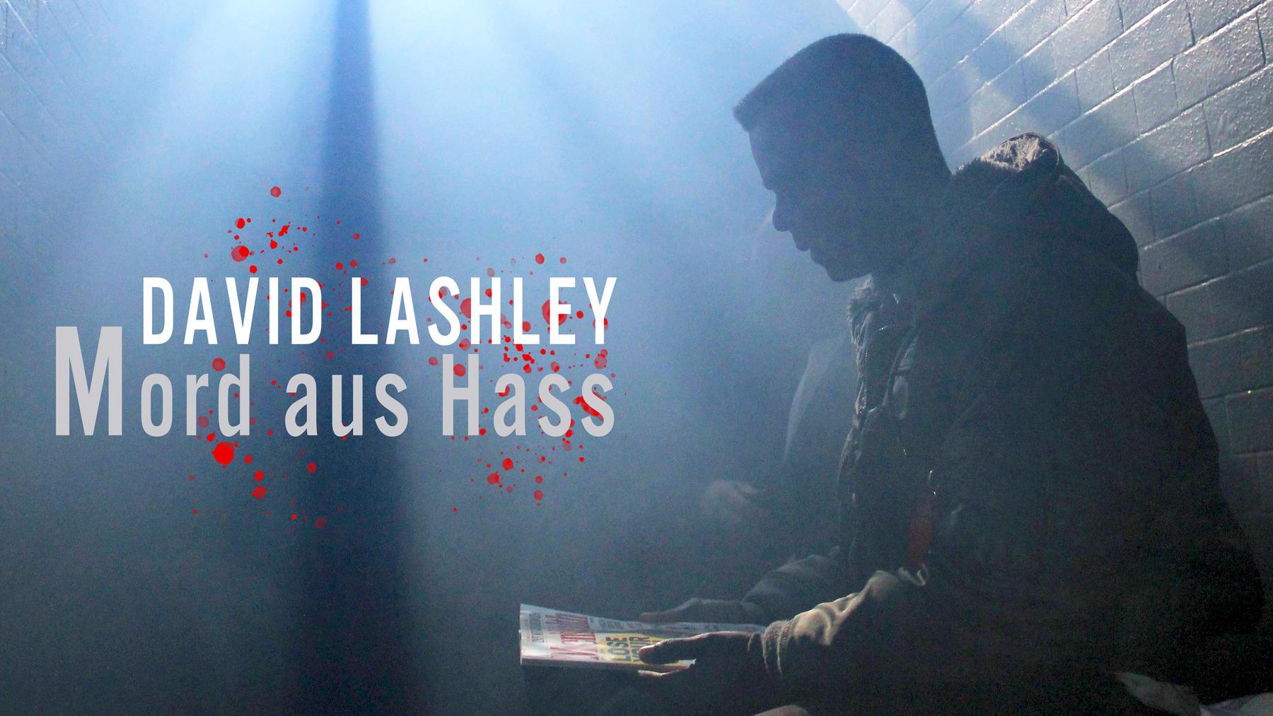 David Lashley: Mord aus Hass