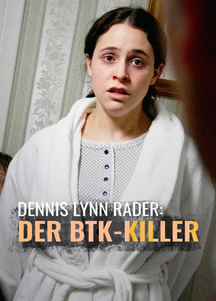 Dennis Lynn Rader: Der BTK-Killer