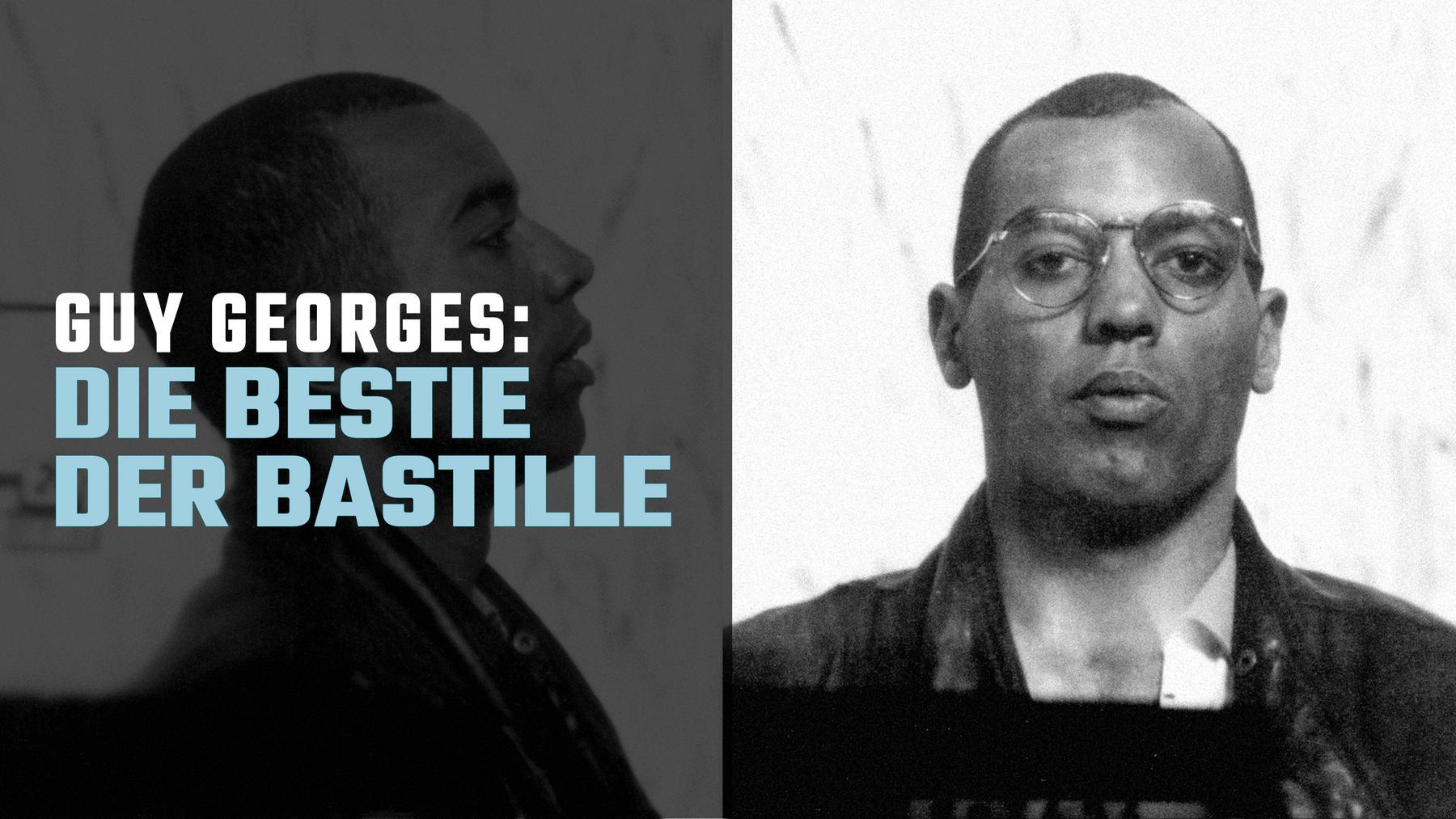 Guy Georges: Die Bestie der Bastille