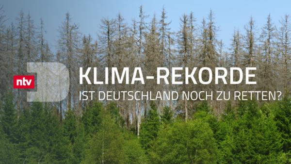 Klima-Rekorde - Ist Deutschland noch zu retten?
