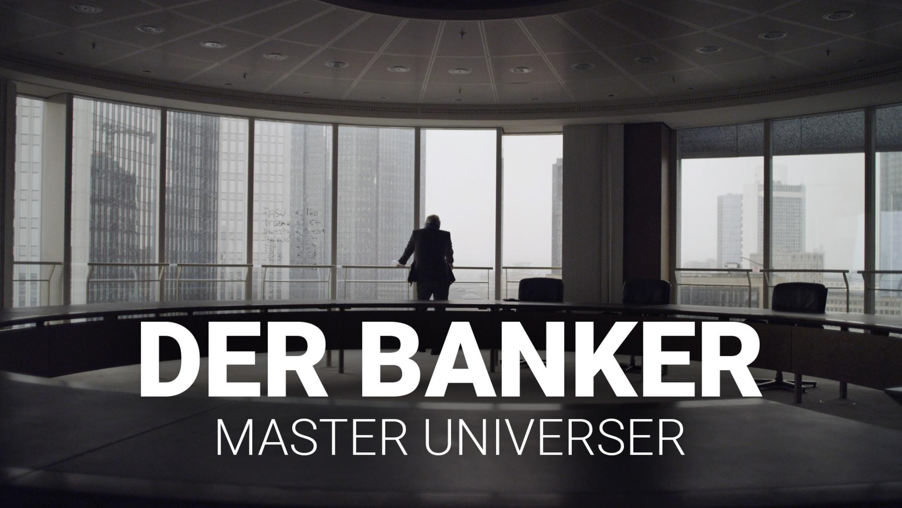 Der Banker - Master of the Universe