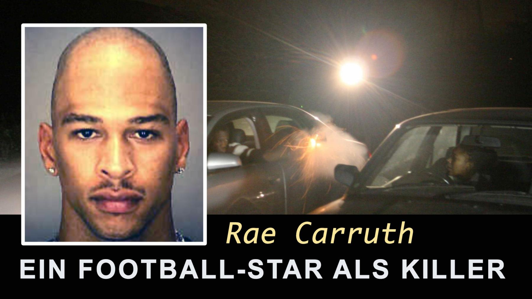 Rae Carruth: Ein Football-Star als Killer