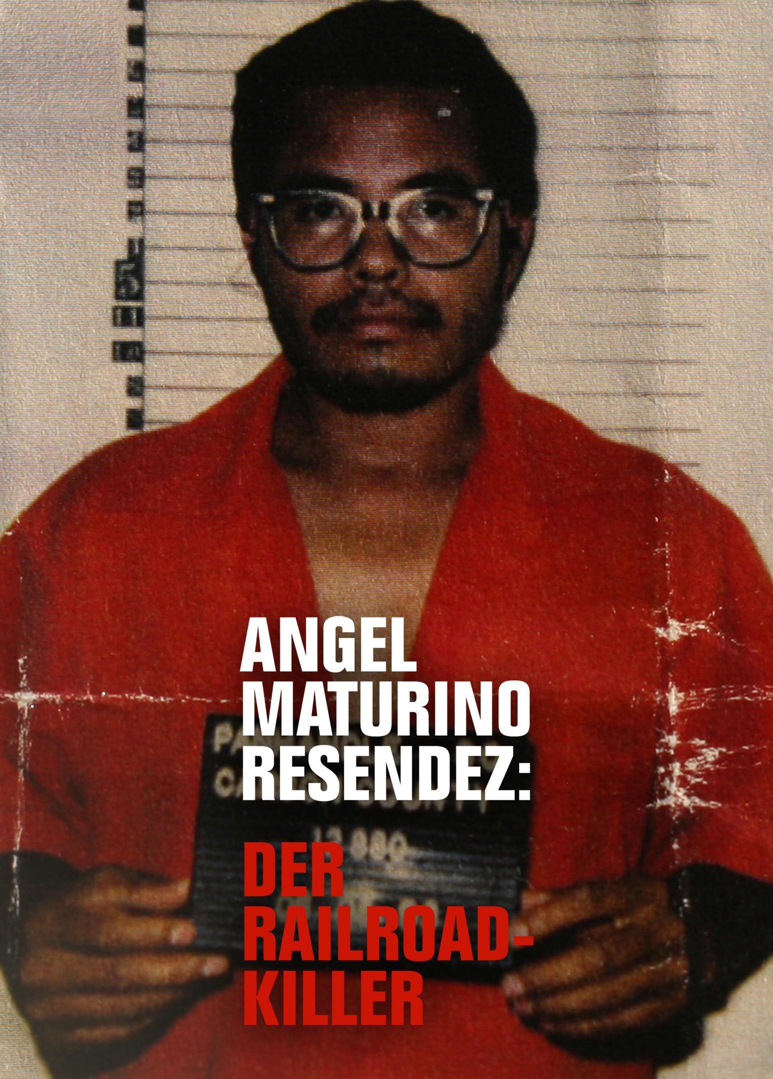 Angel Maturino Resendez : Der Railroad-Killer