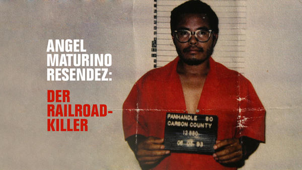 Angel Maturino Resendez : Der Railroad-Killer