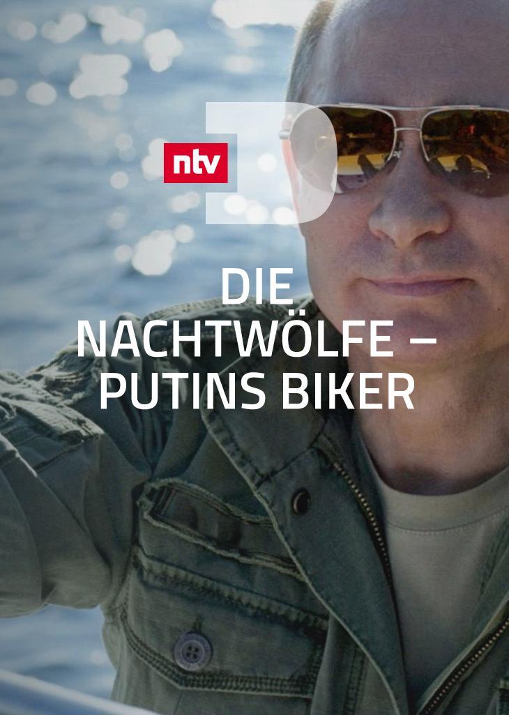 Die Nachtwölfe - Putins Biker