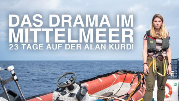Das Drama im Mittelmeer: 23 Tage auf der Alan Kurdi