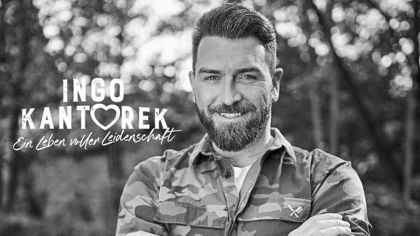 Ingo Kantorek - Ein Leben voller Leidenschaft