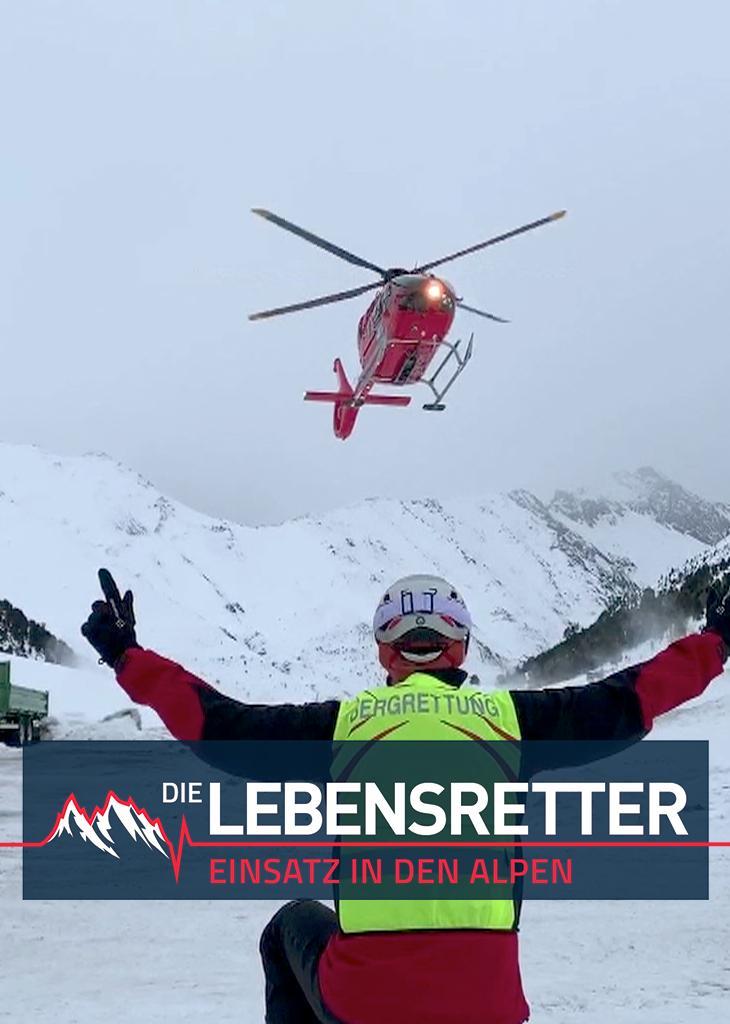 Die Lebensretter - Einsatz in den Alpen