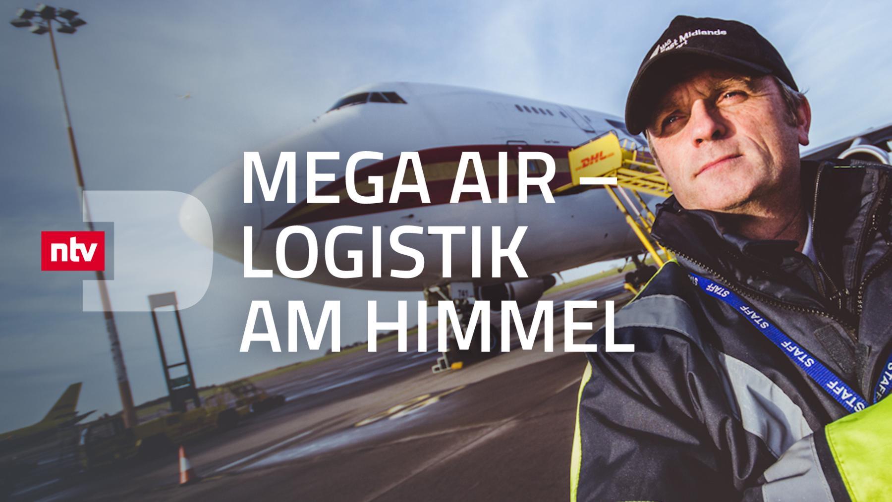 Mega Air - Logistik am Himmel