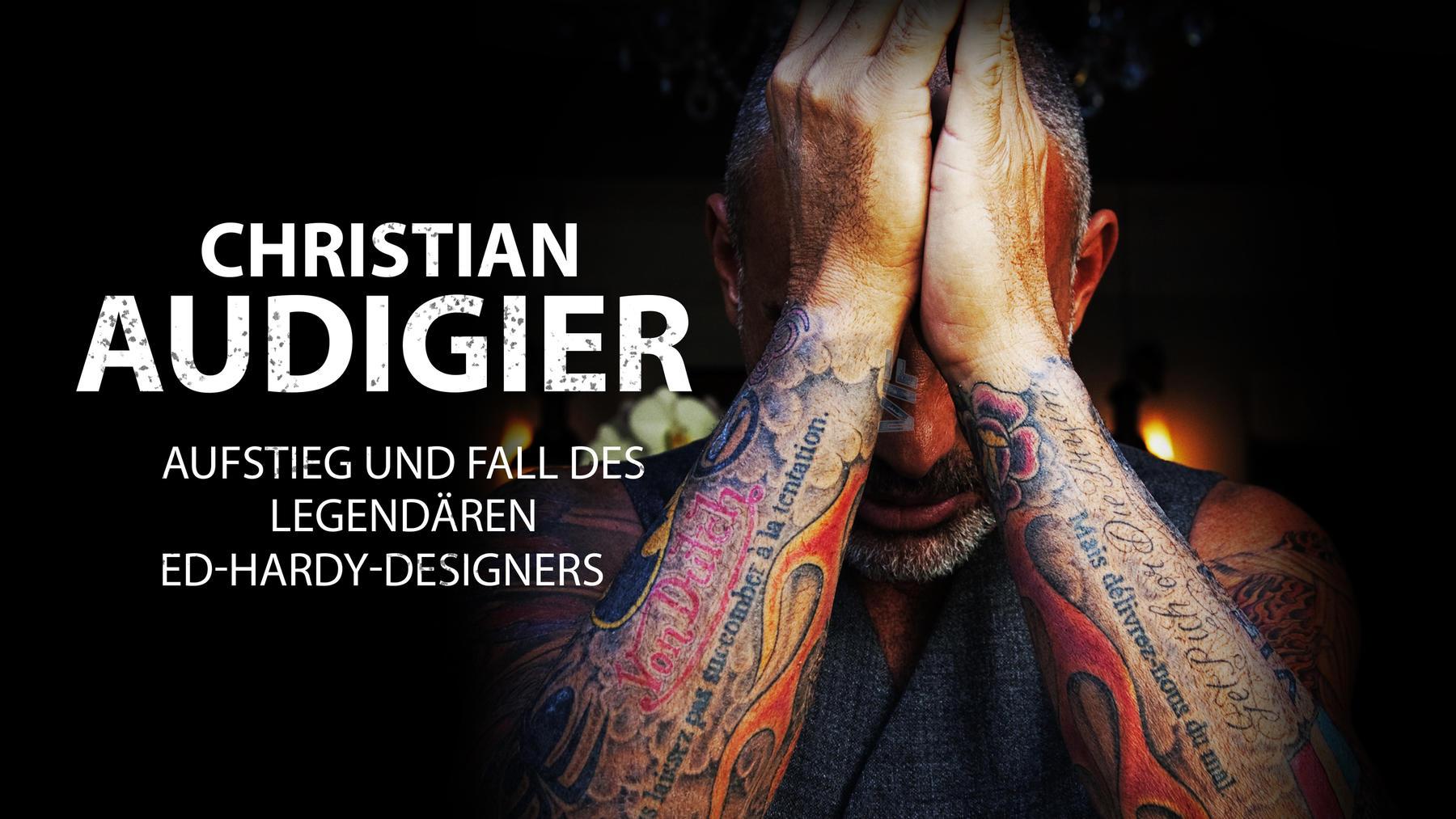 Christian Audigier - Aufstieg und Fall des legendären Ed-Hardy-Designers