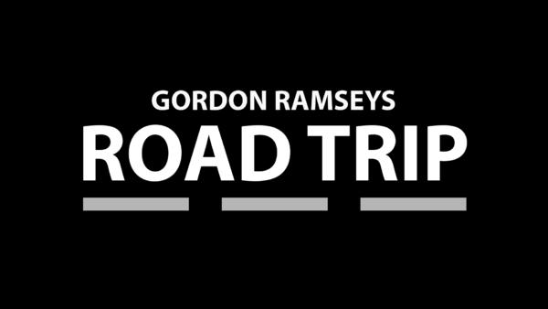 Gordon Ramseys kulinarischer Roadtrip