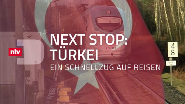 Next Stop: Türkei - Ein Schnellzug auf Reisen