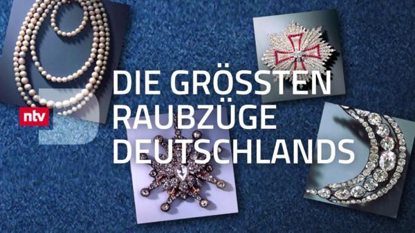 Die größten Raubzüge Deutschlands