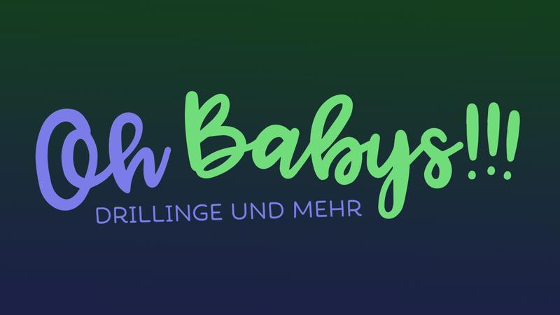 Mehrlings-Doku: Oh Babys! Drillinge und mehr